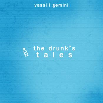 drunk's tales
